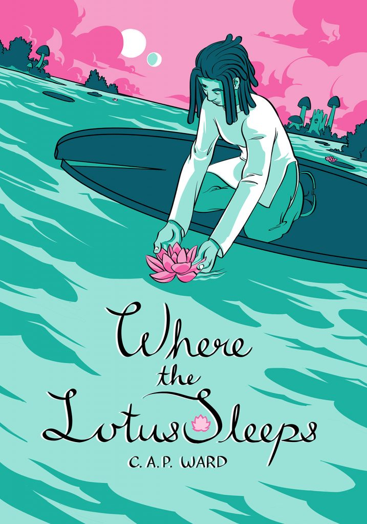 Cover illustration for Where the Lotus Sleeps. Kerris, the main character kneels on a giant lily pad to scoop a lotus from the water. In the background pink clouds billow, overlapped by giant mushrooms and swamp trees.